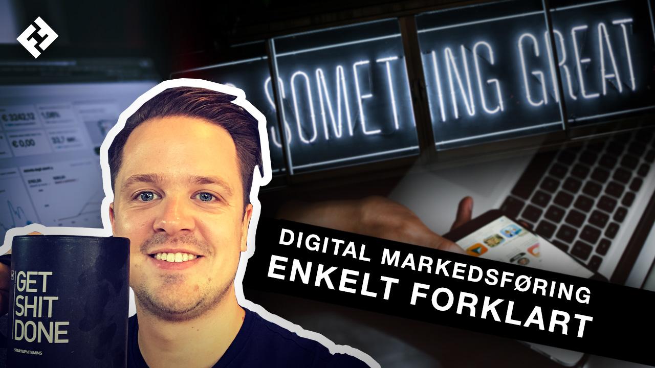 digital-markedsføring-enkelt-forklart